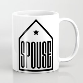 Spouse in the house Coffee Mug