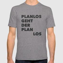 Planlos geht der Plan los - Black T-shirt