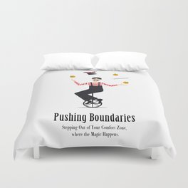 Get Out of Your Comfort Zone Duvet Cover