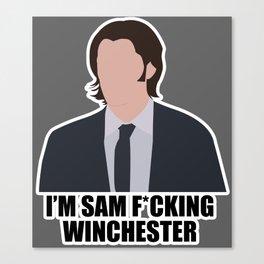 Sam F*cking Winchester Canvas Print