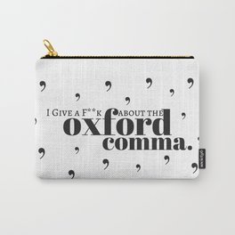 Grammarians Unite (Oxford Comma) Carry-All Pouch