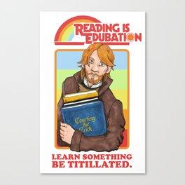 Reading is Edu-Bation Canvas Print