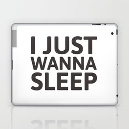 I just wanna sleep Laptop & iPad Skin