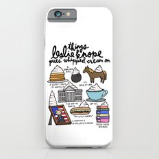 Things Leslie Knope puts Whipped Cream on iPhone 6 Slim Case