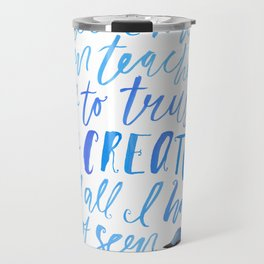 All I Have Seen - Ralph Waldo Emerson Quote Travel Mug