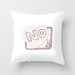 Learn to say NO Throw Pillow