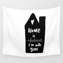 Home is wherever Wall Tapestry