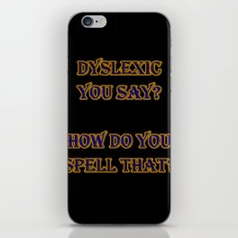 Funny One-Liner Spelling Joke iPhone Skin