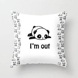 I'm out – Cute panda design Throw Pillow