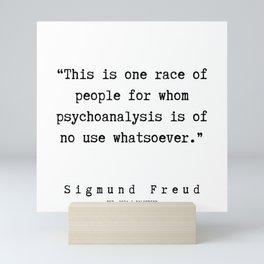 14  |   Sigmund Freud Quotes | 190926 Mini Art Print