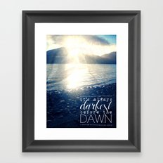 Always Darkest Before Dawn Framed Art Print