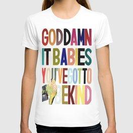 Goddamnit babies T-shirt