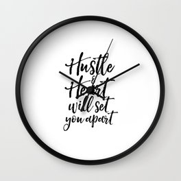 Typography Print Quotes Art Print Hustle Hard Printable Art Women Gift Hustle and Heart Will Set You Wall Clock