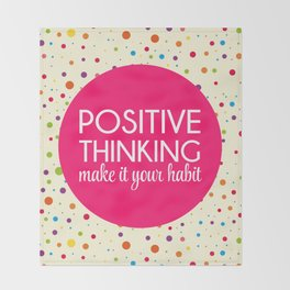 Positive Thinking Quote Throw Blanket