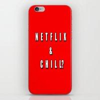 netflix iPhone & iPod Skins featuring Netflix & chill? by queensveinsen