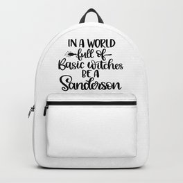 In A World Full Of Basic Witches Be A Sanderson (2) Backpack