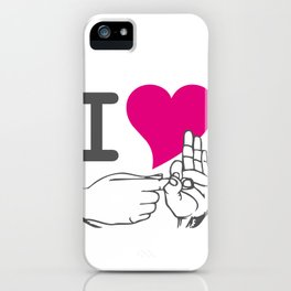 I LOVE TO F**K iPhone Case