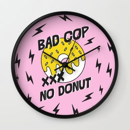Bad Cop No Donut Black Lives Matter Print Against Police Brutality Wall Clock