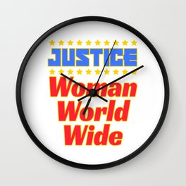 "Cool and creative tee design with text ""Justice Woman World Wide"". Makes a nice gift! Wall Clock"