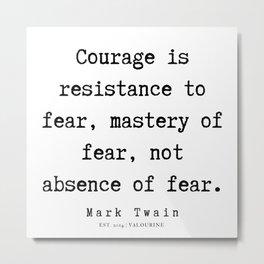 35     | Mark Twain Quotes | 190730 Metal Print