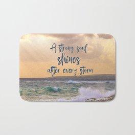 A Strong Soul Shines Storm Quote Bath Mat