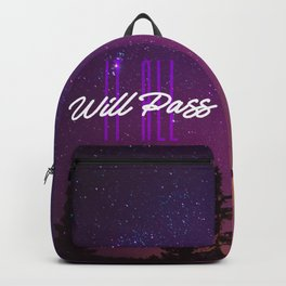 It All Will Pass - Typography Positive Quote Backpack