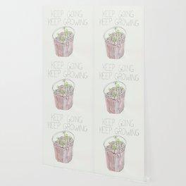 keep growing Wallpaper