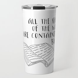 All The Secrets of the World are Contained in Books (B&W) Travel Mug