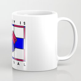 Nobody is illegal Coffee Mug