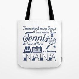 Tennis Nana Tote Bag