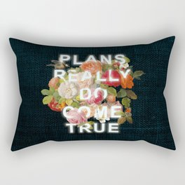Plans Really Do Come True Rectangular Pillow
