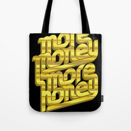 More Money, More Honey Tote Bag