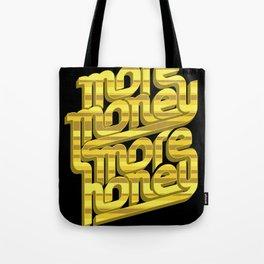 More Money, More Honey Tote Bag