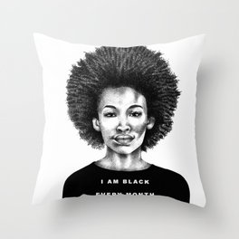 I Am Black Every Month Throw Pillow