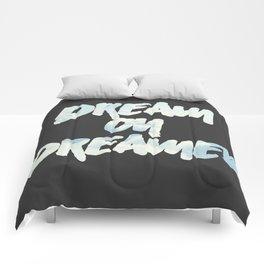 Dream on Dreamer Comforters