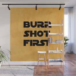 Burr Shot First Wall Mural
