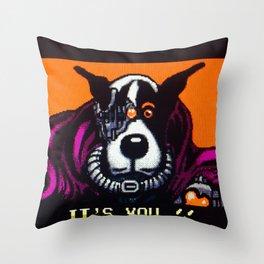 It's You Throw Pillow