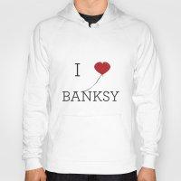 banksy Hoodies featuring I heart Banksy by Simple Symbol