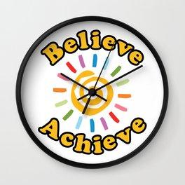 Believe. Achieve Wall Clock