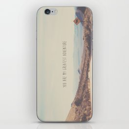 you are my greatest adventure ... iPhone Skin