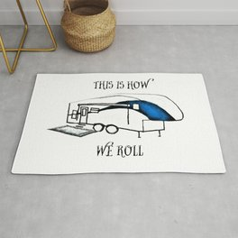 This is How We Roll (RV humor) Rug