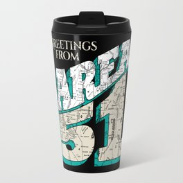 Greetings From Area 51 Travel Mug