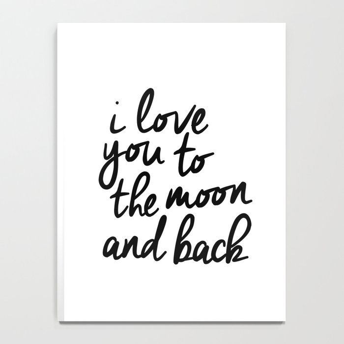 I Love You to the Moon and Back black-white kids room typography poster home wall decor canvas Notebook