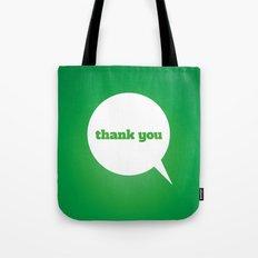 Things We Say - thank you Tote Bag