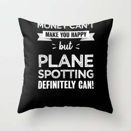 Plane spotting makes you happy Gift Throw Pillow