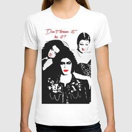 The Rocky Horror Picture Show | Don't dream it, be it! | Pop Art T-shirt
