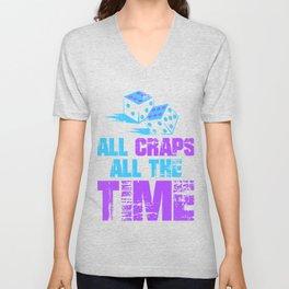 All Craps All The Time1 Unisex V-Neck