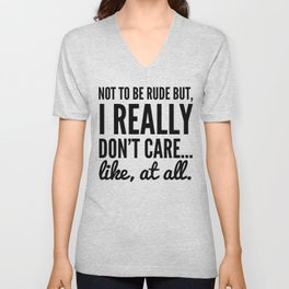 DON'T CARE AT ALL Unisex V-Neck