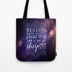 Reading gives us a place to go Tote Bag