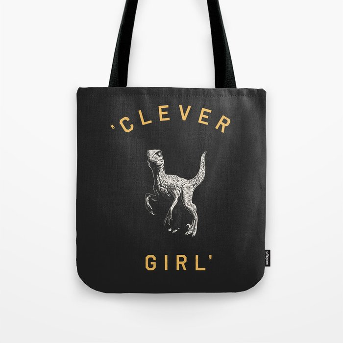 Clever Girl (Dark) Tote Bag